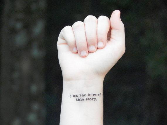 tatouage i am the hero of this story