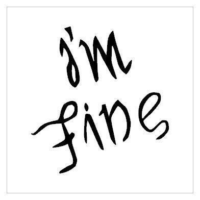 tatouage i'm fine help me