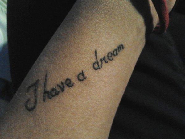 tatouage i have a dream